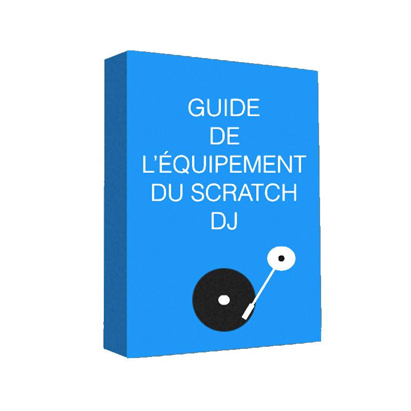 Le Guide de l'Équipement du Scratch DJ
