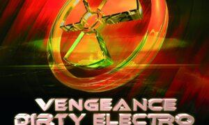 Vengeance Dirty Electro Vol.2