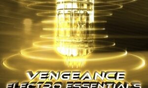 Vengeance Electro Essentials Vol.1